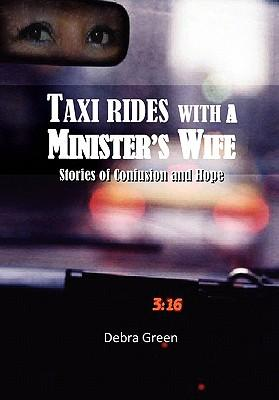 Taxi Rides With a Minister's Wife