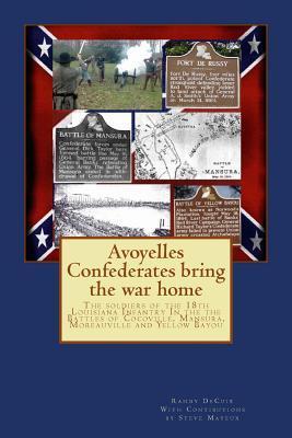 Avoyelles Confederates Bring the War Home