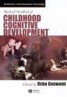 Blackwell Handbook of Childhood Cognitive Development