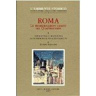 Roma: le trasformazioni urbane nel Quattrocento - Vol. 1