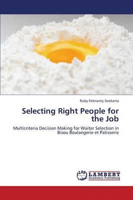 Selecting Right People for the Job