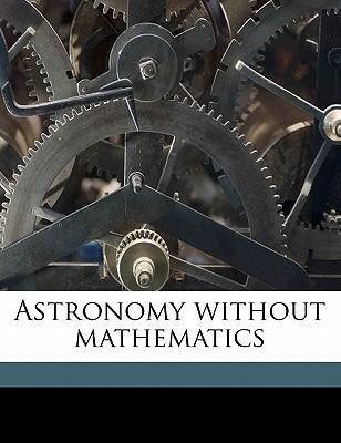 Astronomy without mathematics