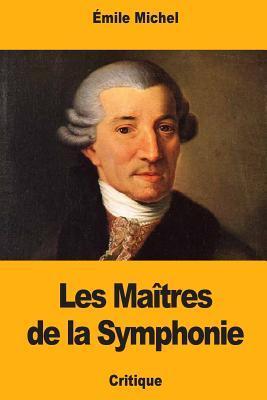 Les Maîtres De La Symphonie