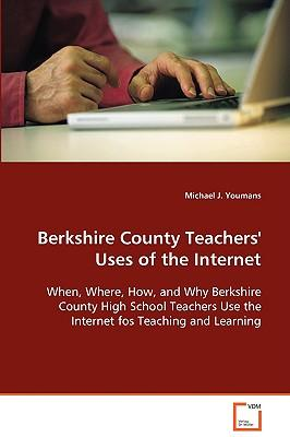Berkshire County Teachers' Uses of the Internet