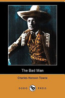 The Bad Man (Dodo Press)