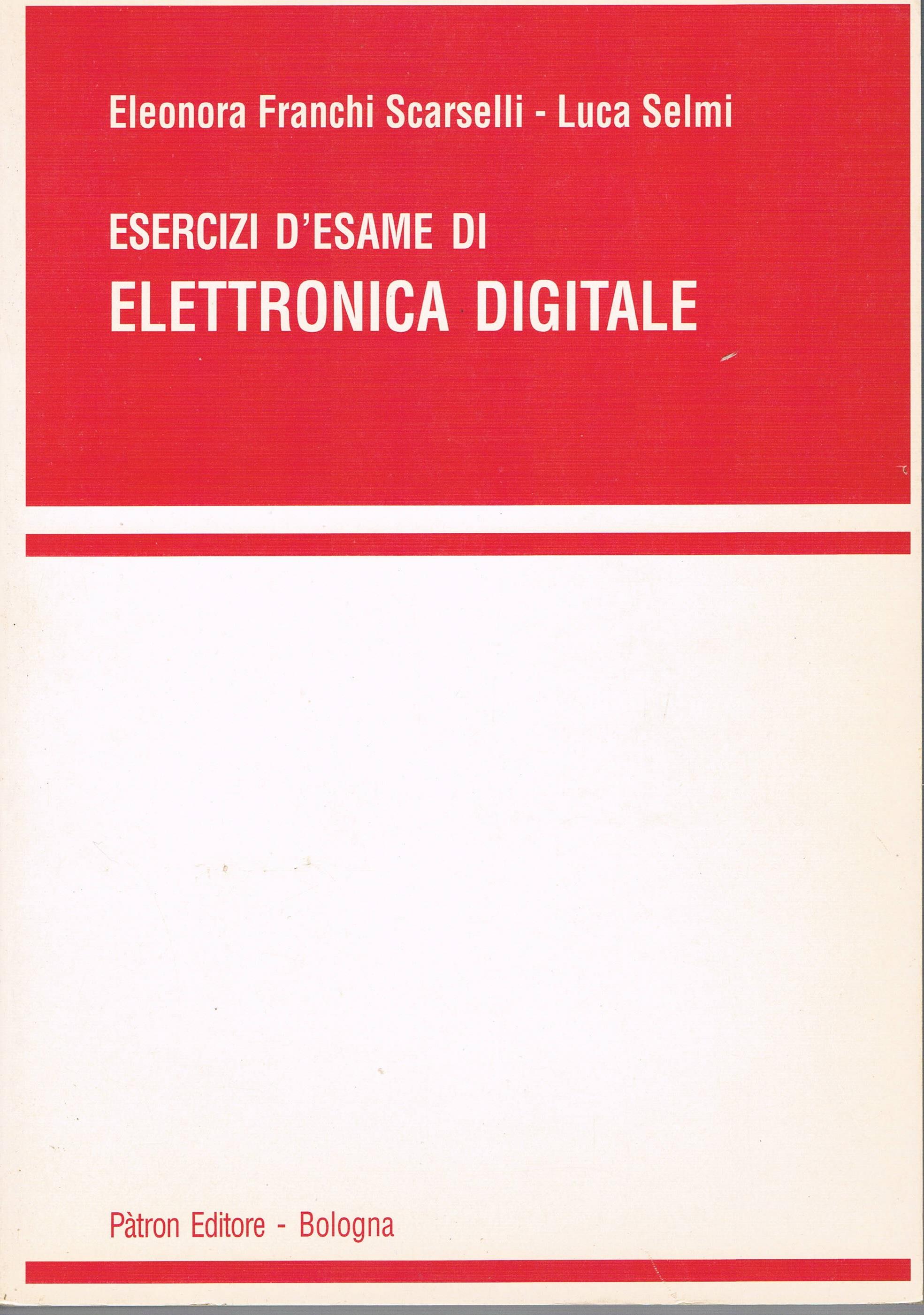 Esercizi d'esame di elettronica digitale