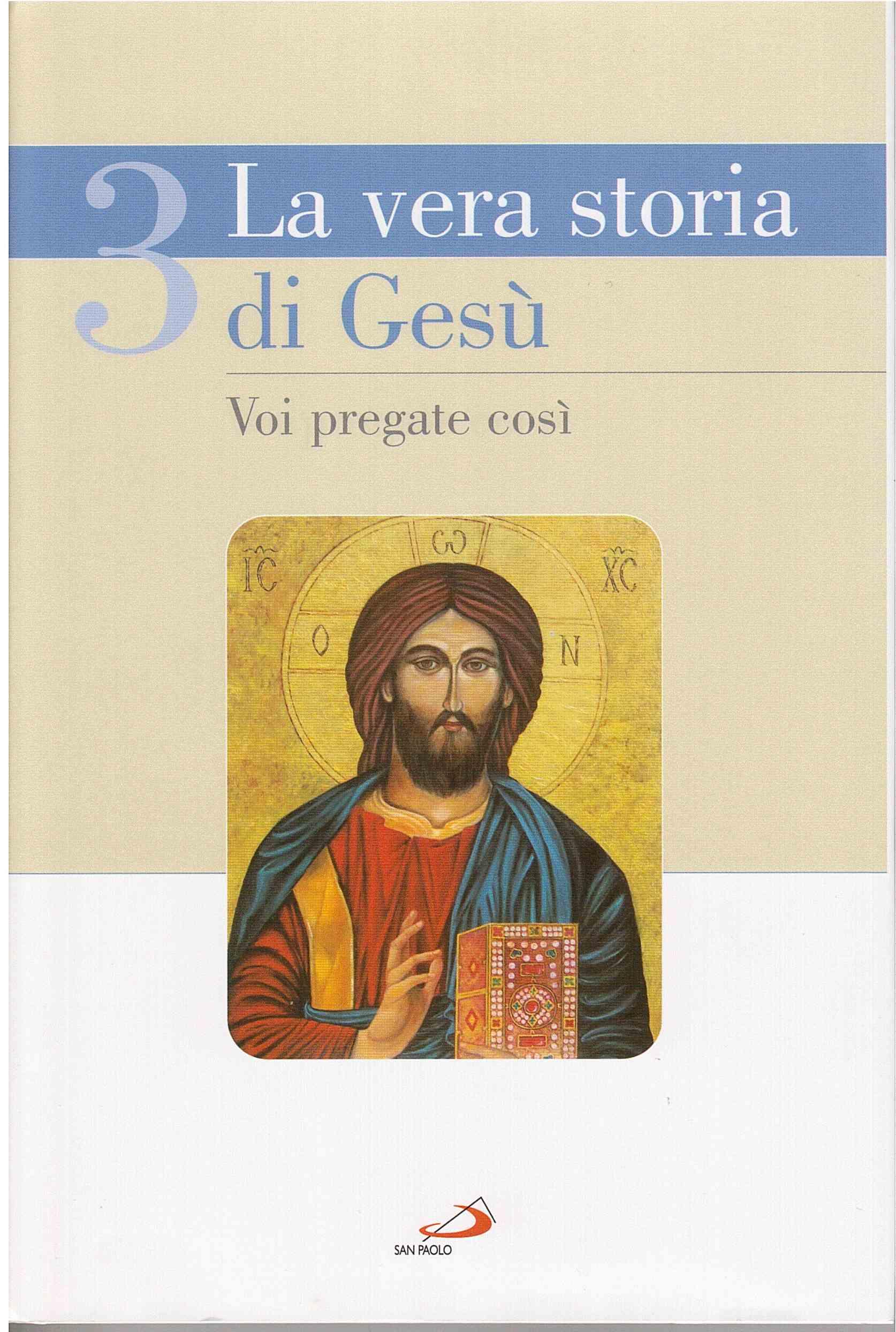 La vera Storia di Gesù 3
