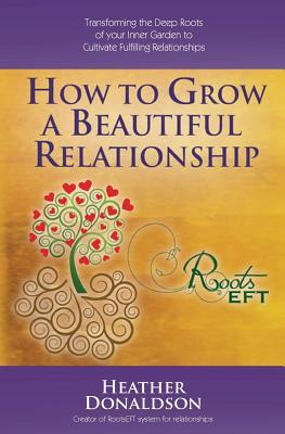 How to Grow a Beautiful Relationship