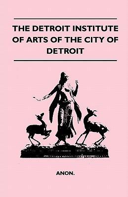 The Detroit Institut...