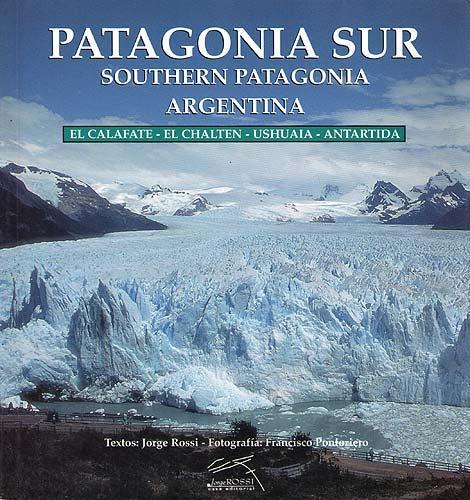 Patagonia sur = Southern Patagonia