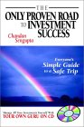 The Only Proven Road to Investment Success