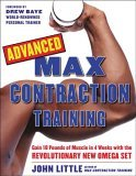 Advanced Max Contraction Training