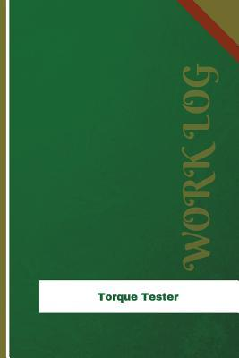 Torque Tester Work Log