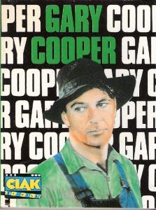 Gary Cooper, la vita, il mito, i film