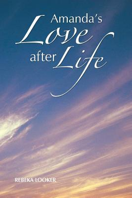Amanda's Love after Life