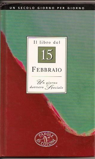 Il libro del 15 febbraio