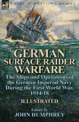 German Surface Raider Warfare