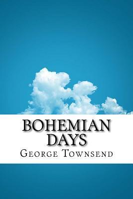 Bohemian Days
