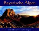 Bayerische Alpen zwischen Oberammergau und Bayrischzell