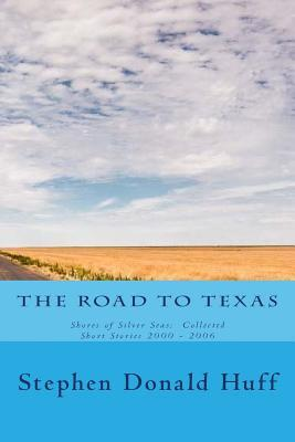The Road to Texas