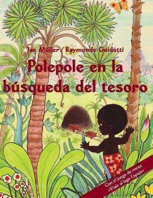 Polepole en la búsqueda del tesoro / Polepole in the treasure hunt