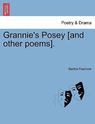 Grannie's Posey [And Other Poems]
