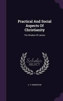 Practical and Social Aspects of Christianity