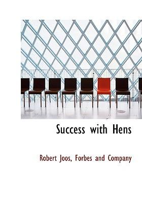 Success with Hens