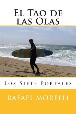 El Tao de las Olas / The Tao of the Waves