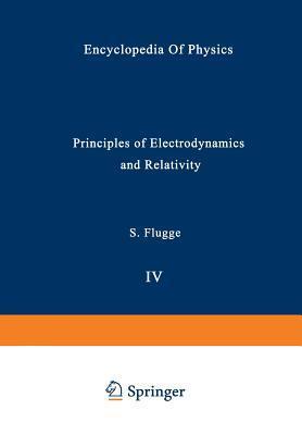 Principles of Electrodynamics and Relativity / Prinzipien Der Elektrodynamik Und Relativitätstheorie