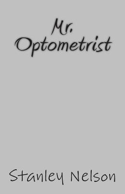 Mr. Optometrist