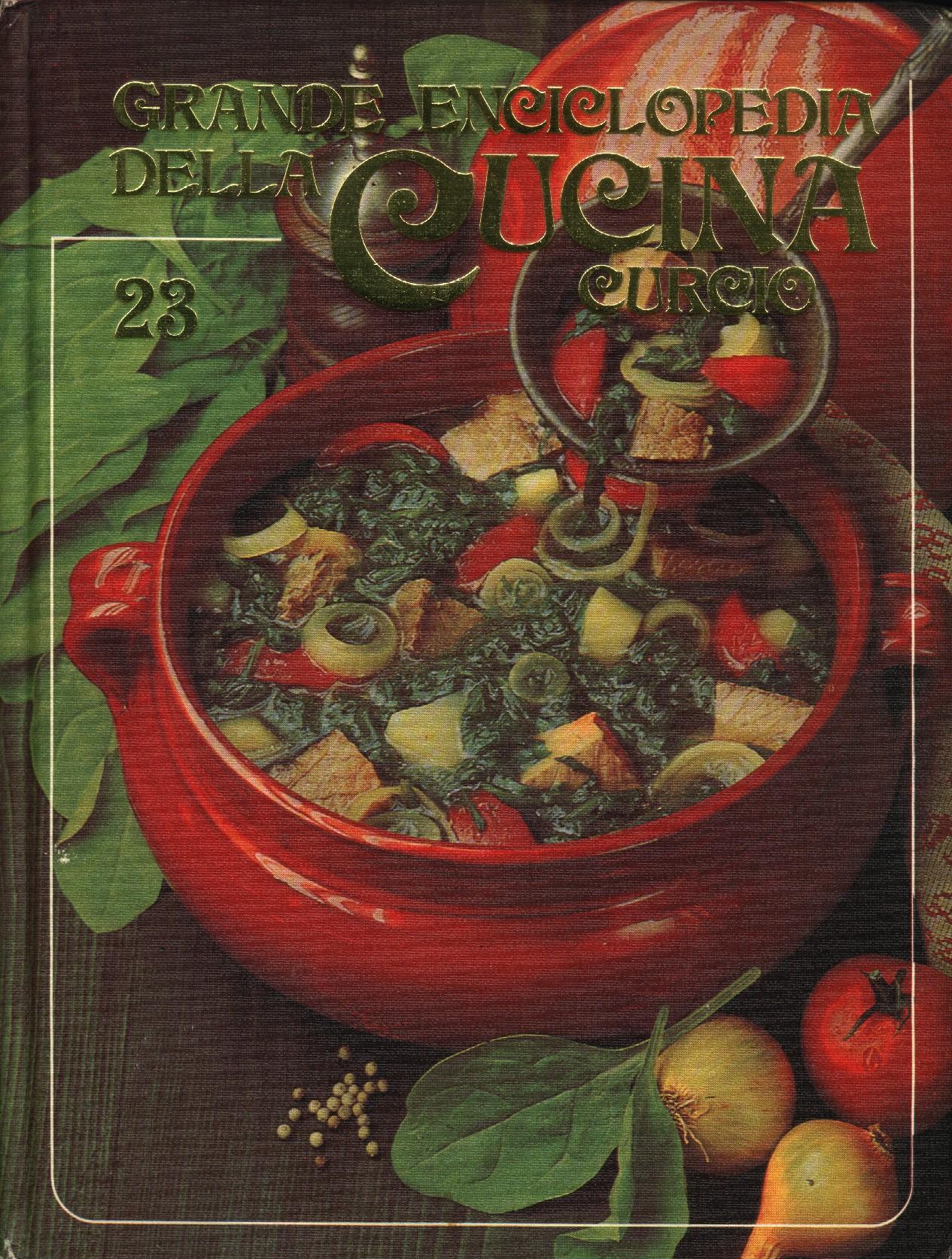 Grande Enciclopedia della Cucina Vol. 23 (tor-ver)