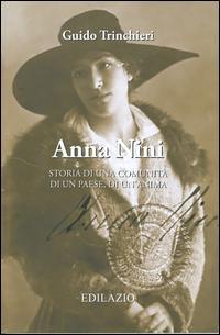 Anna Nini. Storia di una comunità, di un paese, di un'anima