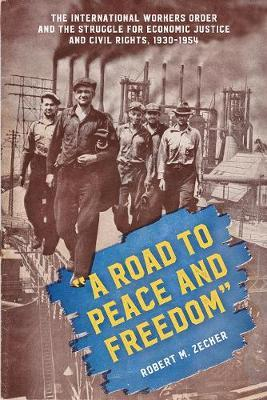 A Road to Peace and Freedom