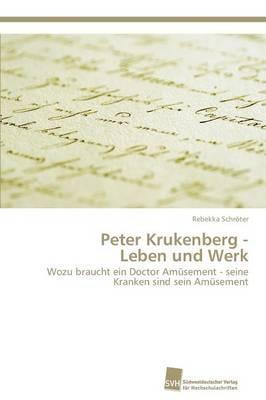 Peter Krukenberg -  Leben und Werk
