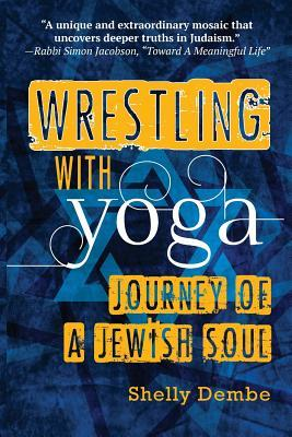 Wrestling With Yoga