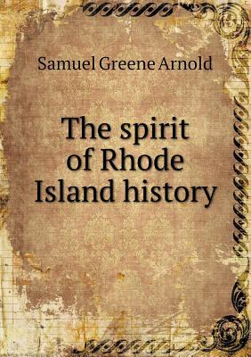 The Spirit of Rhode Island History