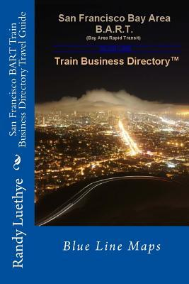 San Francisco Bart Train Business Directory Travel Guide