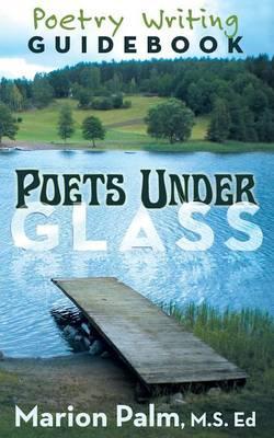 Poets Under Glass