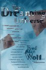 The Dreaming Universe