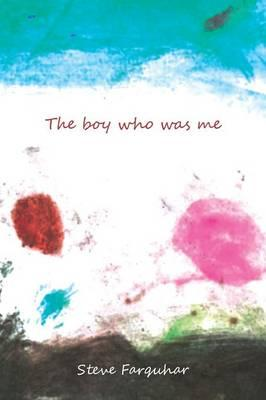 The Boy Who Was Me
