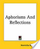 Aphorisms and Reflections
