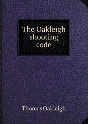 The Oakleigh Shooting Code