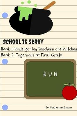 School is Scary - Book 1 & Book 2
