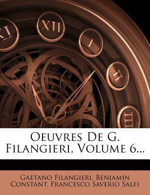 Oeuvres de G. Filangieri, Volume 6...