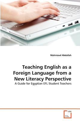 Teaching English as a Foreign Language from a New Literacy Perspective