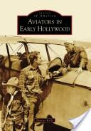Aviators in Early Hollywood