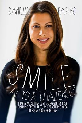 Smile at Your Challenges