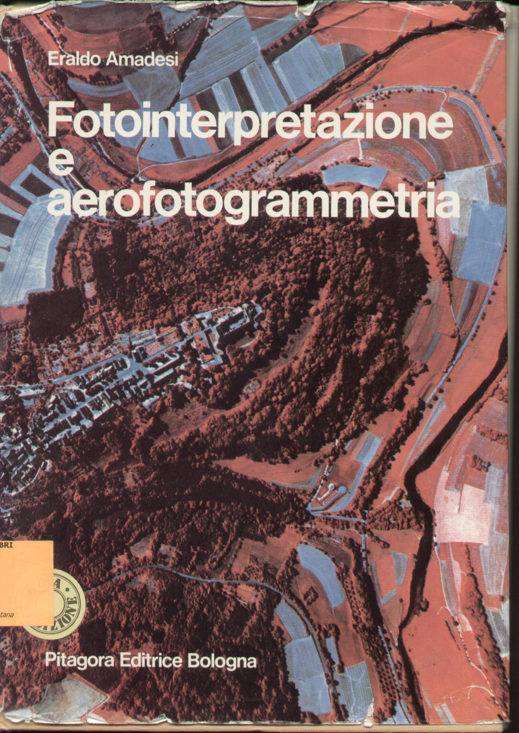 Fotointerpretazione e aerofotogrammetria