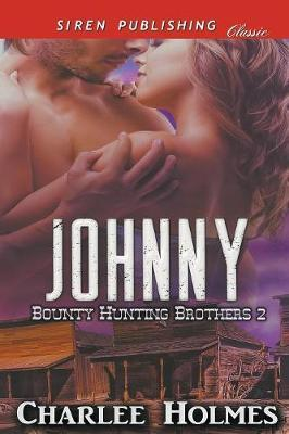 JOHNNY BOUNTY HUNTING BROTHERS